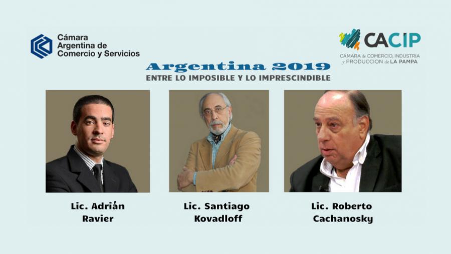 """""""Argentina 2019 - Entre lo Imposible y lo Imprescindible"""""""
